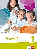Projekt G Gesellschaftslehre, Gesellschaft und Politik 1. Ausgabe Niedersachsen, Bremen: Schülerbuch Klasse 5/6 (Projekt G Gesellschaftslehre, ... Ausgabe für Niedersachsen und Bremen ab 2015)