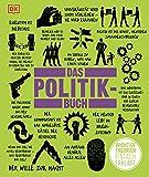 Big Ideas. Das Politik-Buch: Wichtige Theorien einfach erklärt